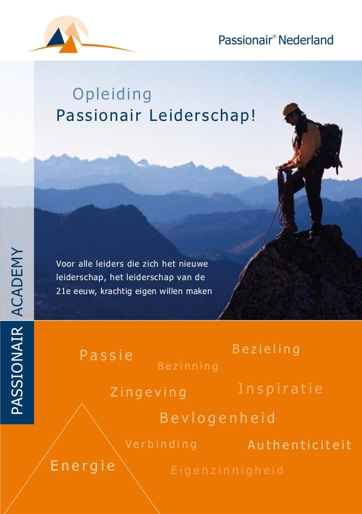 Opleid i n g                     Pa s s io n air L e id e r s c h a p !PASSIONAIR AcAdEmy                     Voor alle le...