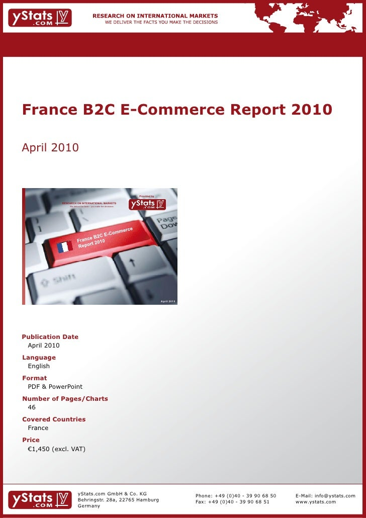 France B2C E-Commerce Report 2010April 2010                                                                Provided by    ...