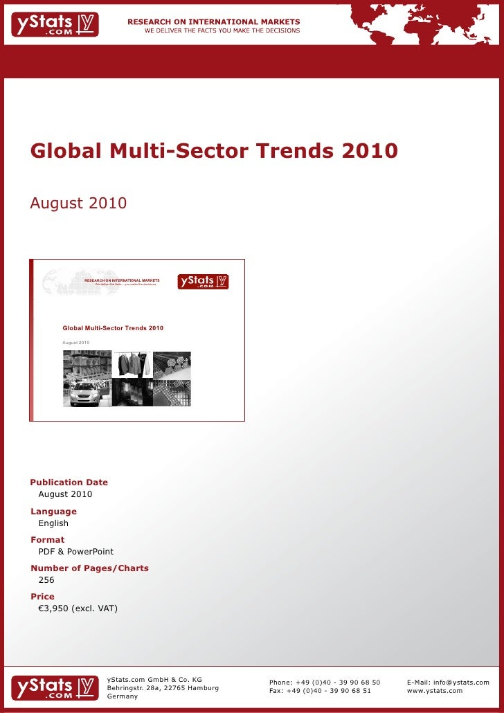 Global Multi-Sector Trends 2010August 2010               RESEARCH ON INTERNATIONAL MARKETS                     We deliver ...