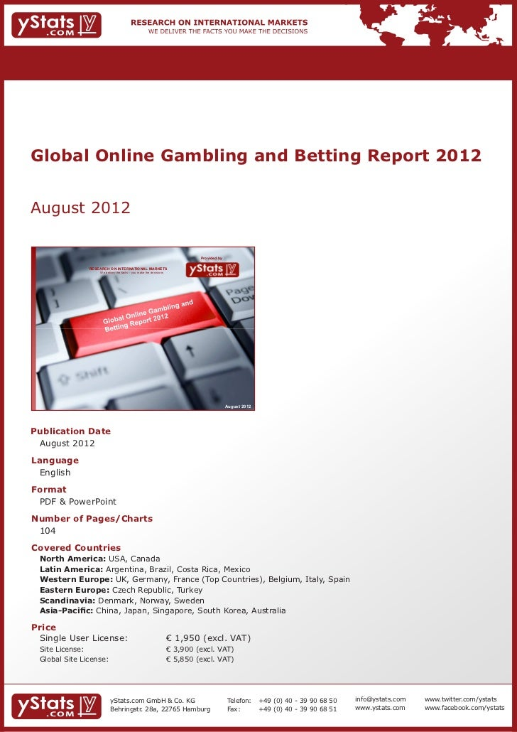 Global Online Gambling and Betting Report 2012August 2012                                                                 ...