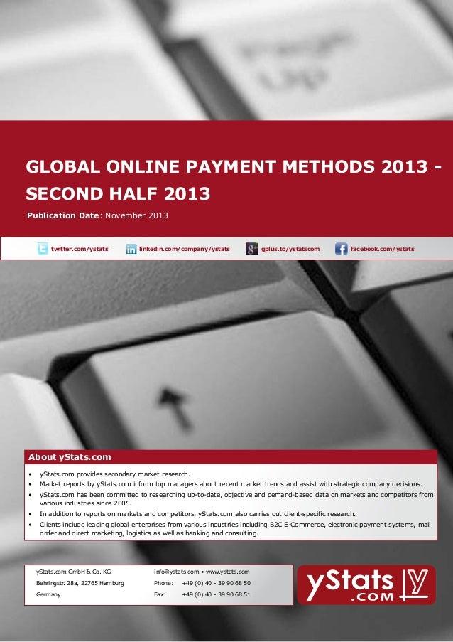 Global online payment methods 2013 About yStats.com second half 2013  Publication Date: November 2013    twitter.com/ysta...
