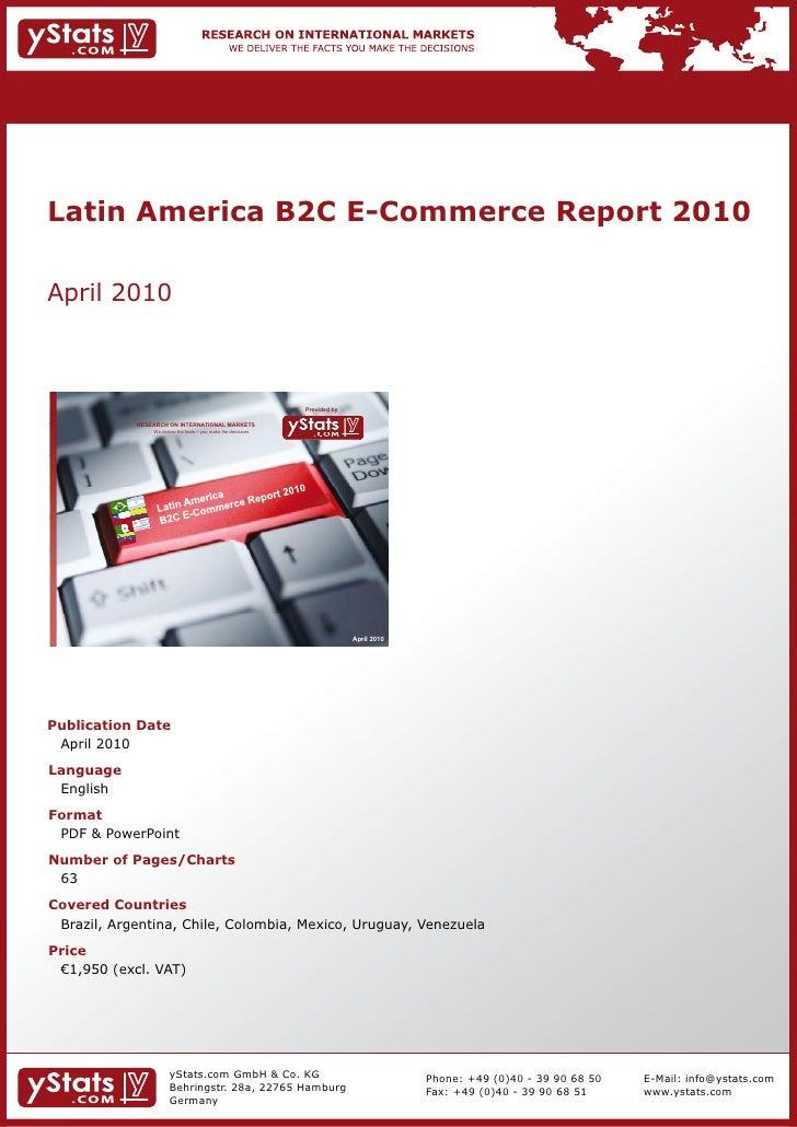 Latin America B2C E-Commerce Report 2010    April2010                                                                    ...