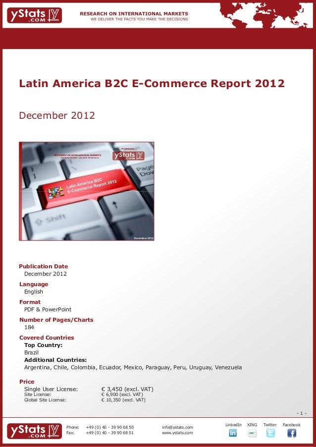Latin America B2C E-Commerce Report 2012December 2012                                                                     ...