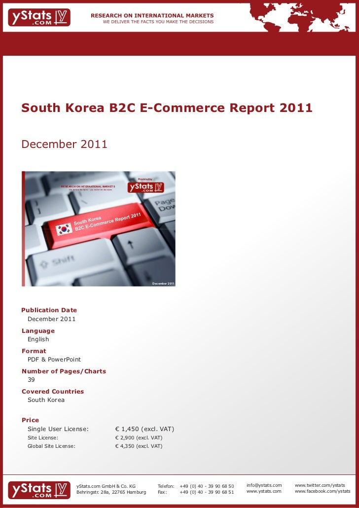 South Korea B2C E-Commerce Report 2011December 2011                                                                       ...