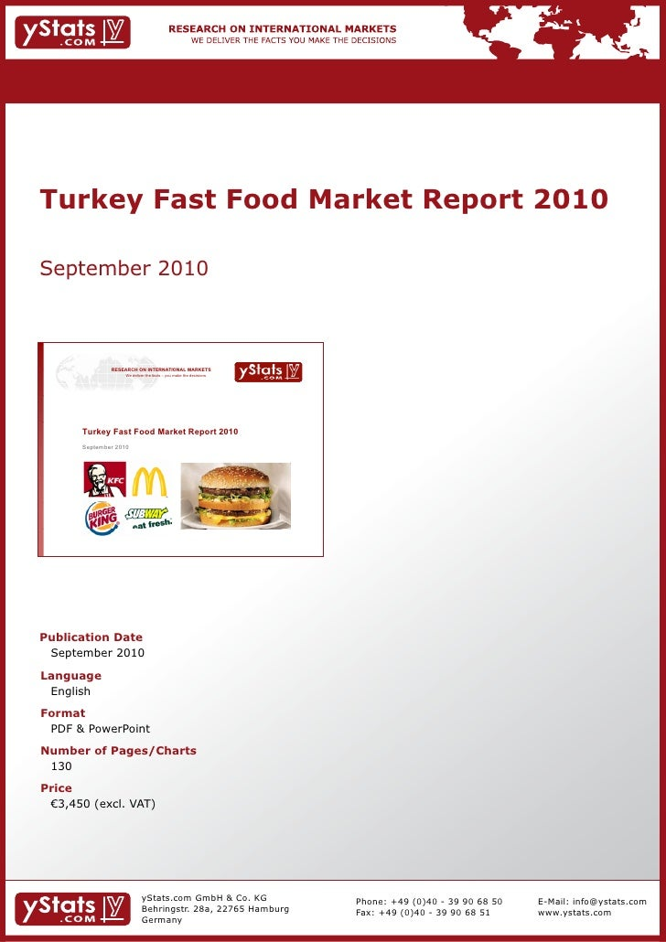 Turkey Fast Food Market Report 2010September 2010               RESEARCH ON INTERNATIONAL MARKETS                   We del...