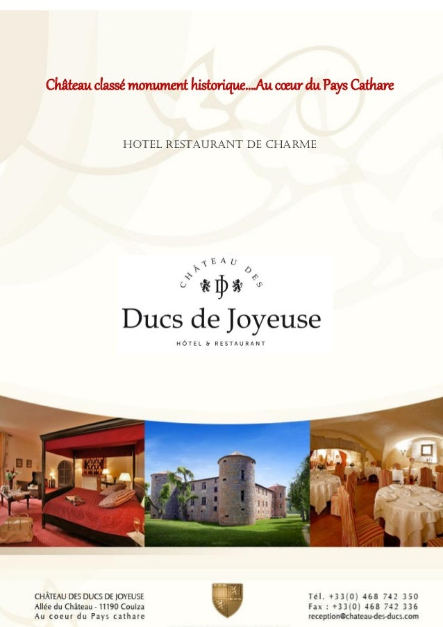 Château classé monument historique….Au cœur du Pays Cathare Hotel restaurant de charme