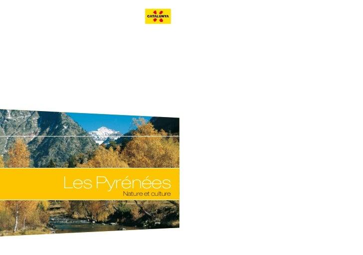 Les Pyrénées      Nature et culture