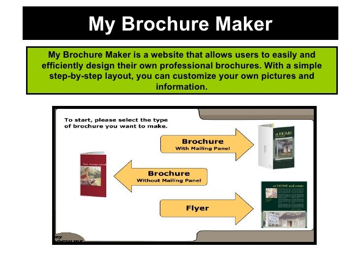 My Brochure Maker My Brochure Maker is a website that allows users to easily and efficiently design their own professional...