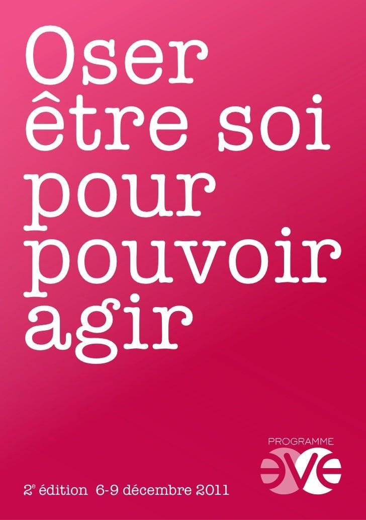 Oserêtre soipourpouvoiragir2e édition 6-9 décembre 2011