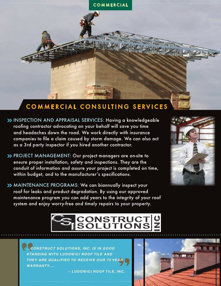 COMMERCIAL          CO M M E RC I A L CO N S U LT I N G S E RV I C E S  INSPECTION AND APPRAISAL SERVICES: Having a knowle...