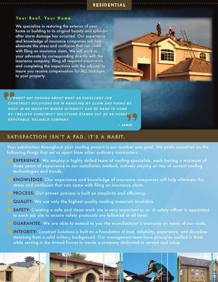 RESIDENTIAL       Yo u r R o o f . Yo u r H o m e .      We specialize in restoring the exterior of your     home or build...