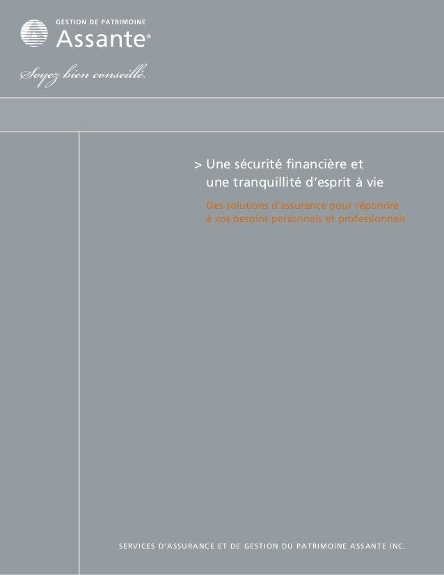 >Une sécurité financière et                  une tranquillité d'esprit à vie                Des solutions d'assurance po...
