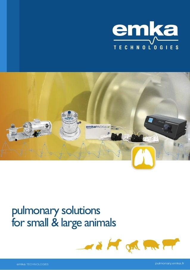 pulmonary solutions for small & large animals  emka TECHNOLOGIES  pulmonary.emka.fr