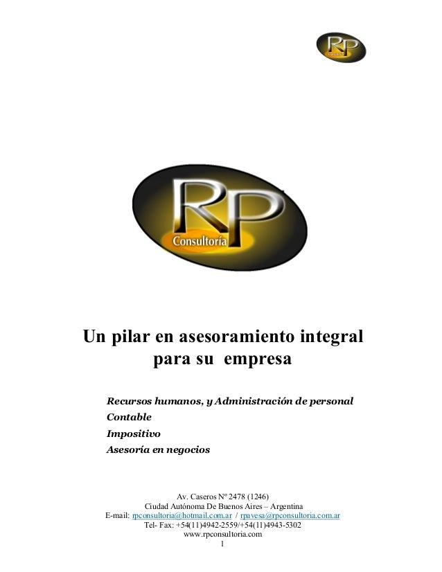 Av. Caseros Nº 2478 (1246)Ciudad Autónoma De Buenos Aires – ArgentinaE-mail: rpconsultoria@hotmail.com.ar / rpavesa@rpcons...