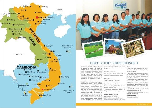 GARDEZ VOTRE SOURIRE DE BONHEUR Hanoi Tours est neù en 2004 par Nguyen The Thao, un passionneù de voyage et de nature qui ...