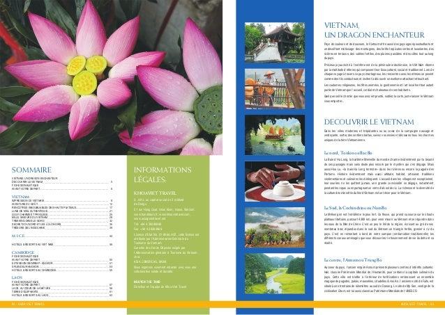 04 - KHOA VIET TRAVEL Pays de couleurs et de douceurs, le Vietnam offre aussi des paysages eùpoustouflants et un deùcoiffa...