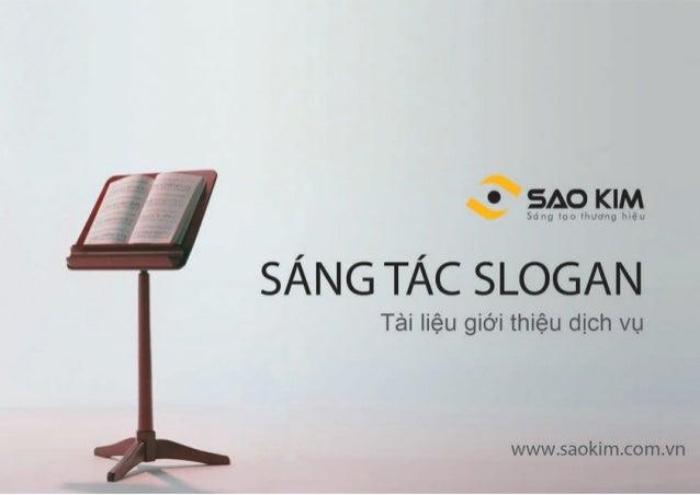 CÔNGTYTNHHGIẢIPHÁPTHƯƠNGHIỆUSAOKIM Email: info@saokim.com.vn Website: www.saokim.com.vn Truï sôû: Taàng 18 Hapulico Comple...