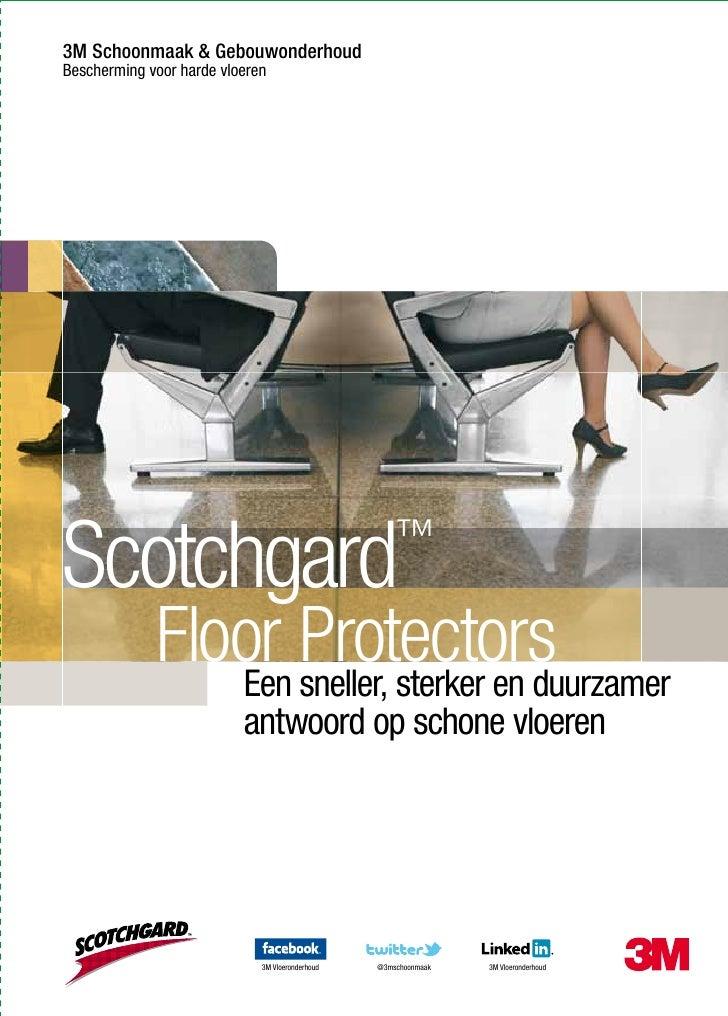 3M Schoonmaak & GebouwonderhoudBescherming voor harde vloerenScotchgard                                           ™       ...