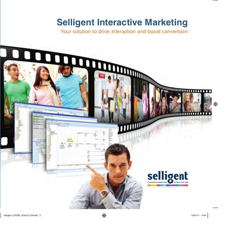 Selligent Interactive MarketingYour solution to drive interaction and boost conversion                                    ...