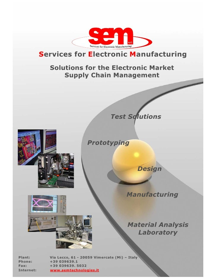 Services for Electronic Manufacturing              Solutions for the Electronic Market                  Supply Chain Manag...