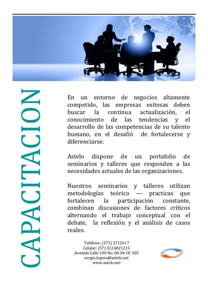 CAPACITACION               En un entorno de negocios altamente               competido, las empresas exitosas deben       ...