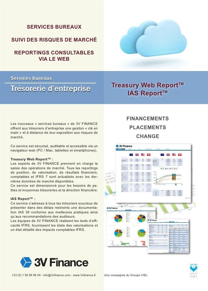SERVICES BUREAUXSUIVI DES RISQUES DE MARCHÉ  REPORTINGS CONSULTABLES         VIA LE WEBServices bureaux                   ...