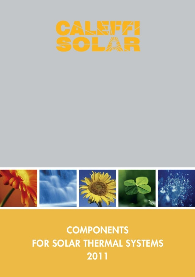 COMPONENTS FOR SOLAR THERMAL SYSTEMS 2011