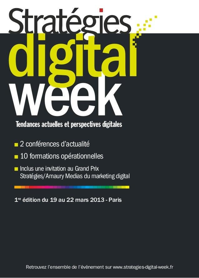 digitalweekTendances actuelles et perspectives digitalesn   2 conférences d'actualitén   10 formations opérationnellesn In...