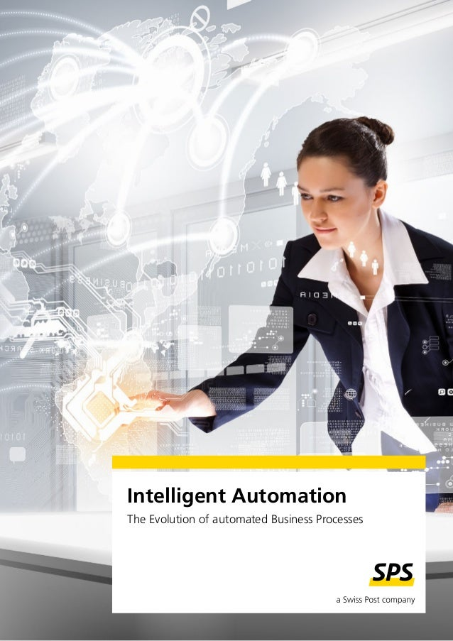 Intelligent Automation The Evolution of automated Business Processes