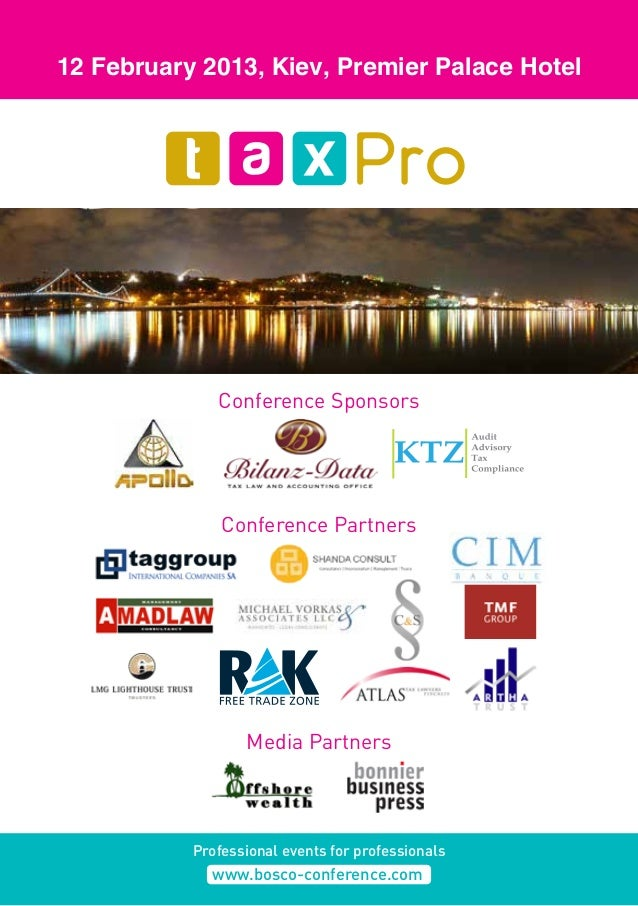 Conference Partners Media Partners Conference Sponsors 12 February 2013, Kiev, Premier Palace Hotel Professional events fo...