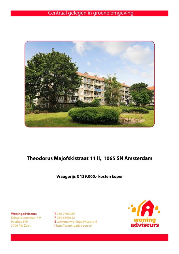 Centraal gelegen in groene omgeving                Theodorus Majofskistraat 11 II, 1065 SN Amsterdam                      ...