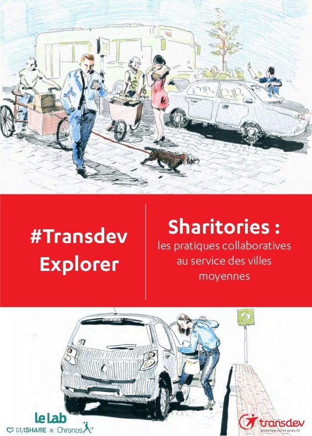#Transdev Explorer Sharitories : les pratiques collaboratives au service des villes moyennes Partagez votre expérience ave...