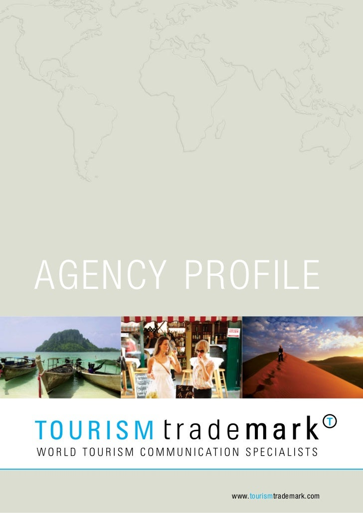 Agency Profile         www.tourismtrademark.com