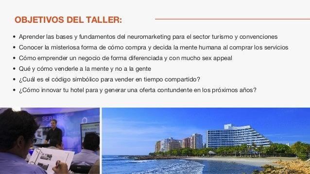 Taller Práctico de Neuromarketing para el sector turístico - Jürgen Klaric Slide 3