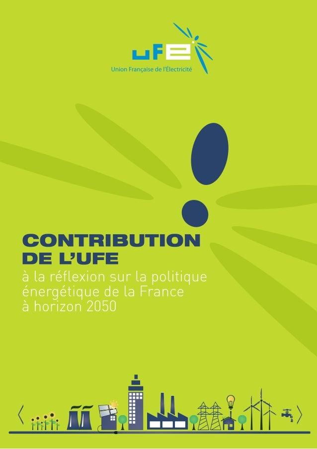 SOMMAIRE 2 10  POINTS-CLÉS POUR 2050  Le contexte  3  Les enjeux énergétiques La demande d'énergie en général, et celle ...