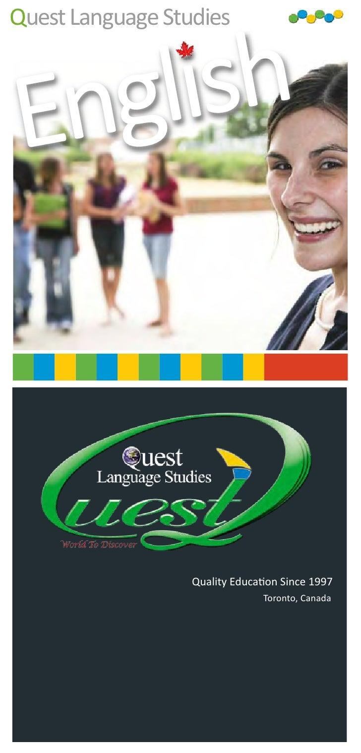 Quest Language Studies    English                      Quality Education Since 1997                                 Toront...