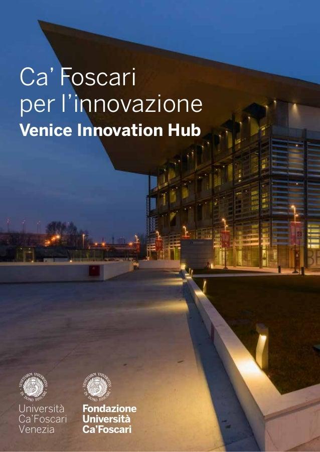 Ca' Foscari per l'innovazione Venice Innovation Hub