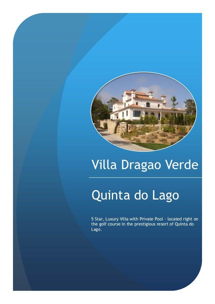 Villa Dragao VerdeQuinta do Lago5 Star, Luxury Villa with Private Pool – located right onthe golf course in the prestigiou...
