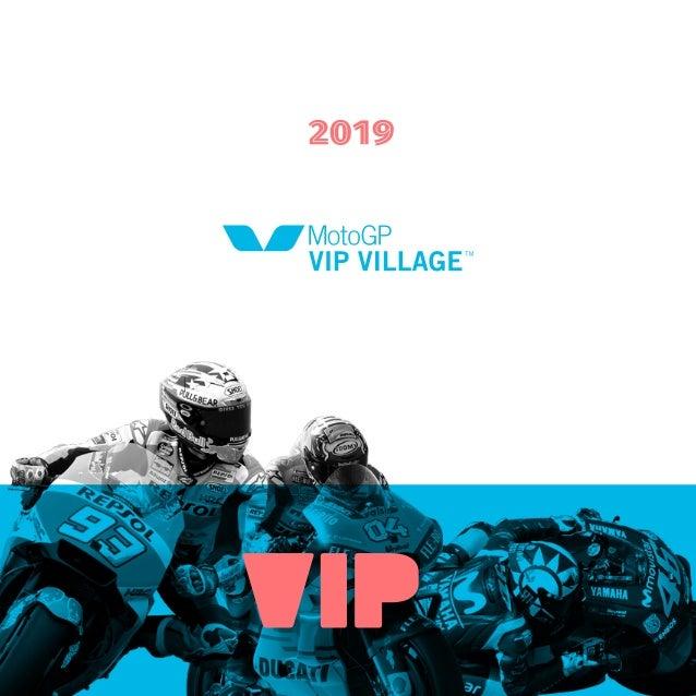 MotoGP VIP Village™ 2019