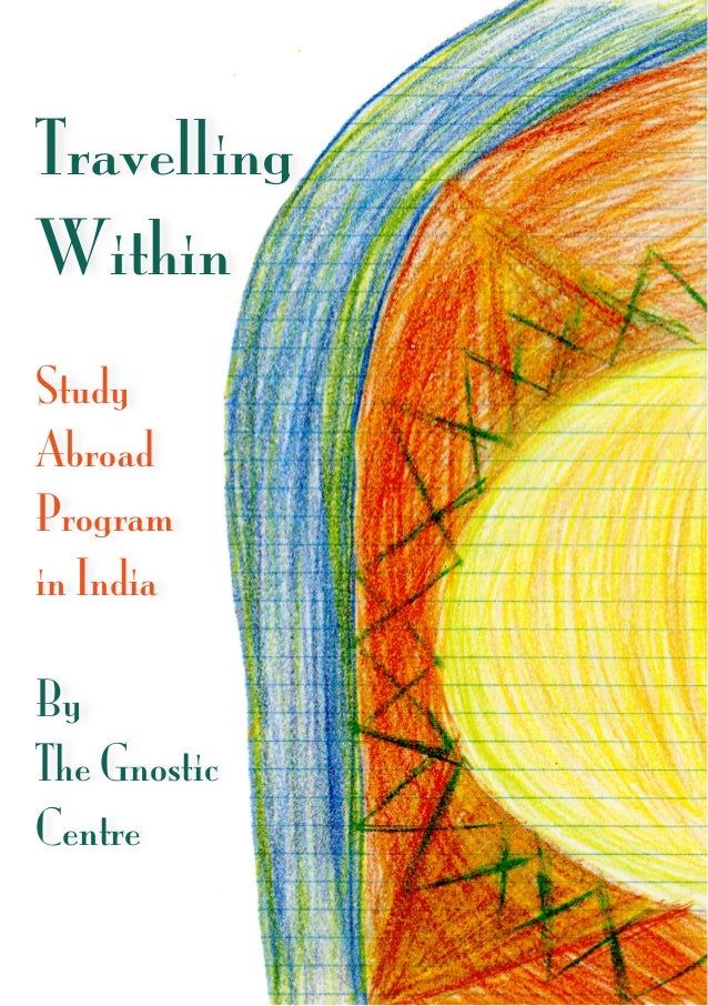 Travelling Within Study Abroad Program in India By The Gnostic Centre