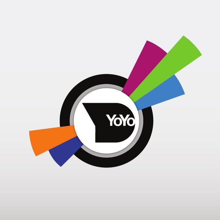 YOYOYoYo è unagenzia di comunicazione che si occupadi nuovi linguaggi. Gli YoYo hanno (quasi) tuttimeno di 30 anni ed espe...