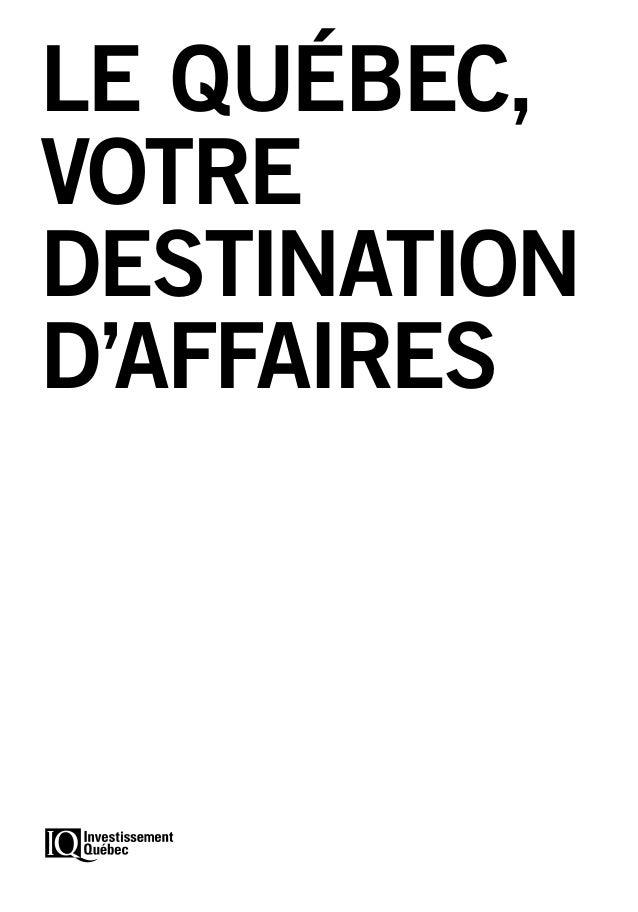 LE QUÉBEC, VOTRE DESTINATION D'AFFAIRES
