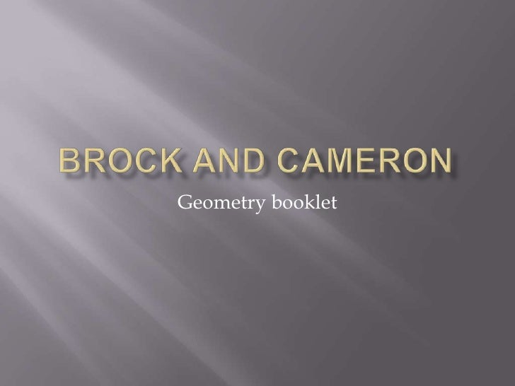 Brock and Cameron<br />Geometry booklet<br />