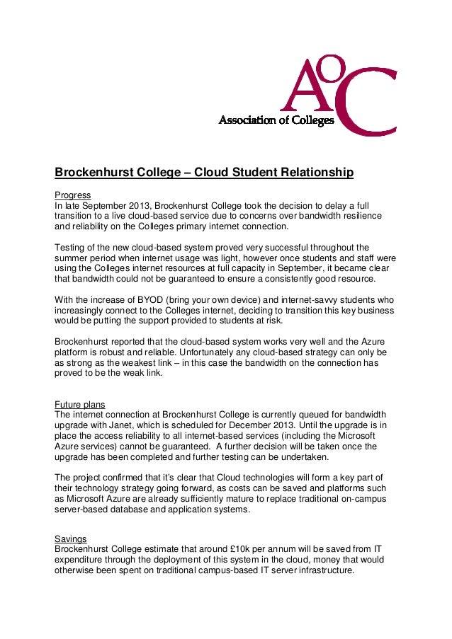 Brockenhurst College – Cloud Student Relationship Progress In late September 2013, Brockenhurst College took the decision ...