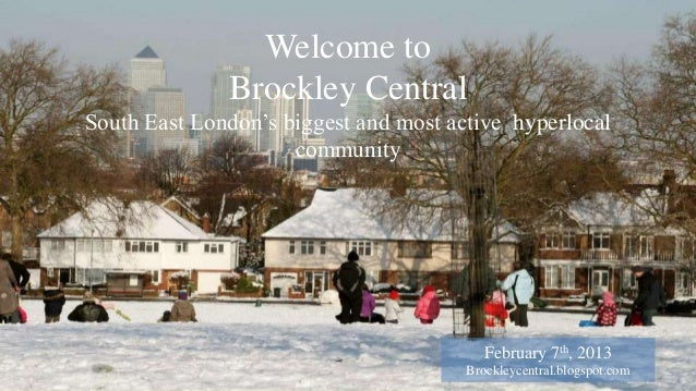 Welcome to              Brockley CentralSouth East London's biggest and most active hyperlocal                     communi...