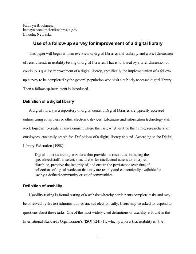 Kathryn Brockmeier kathryn.brockmeier@nebraska.gov Lincoln, Nebraska Use of a follow-up survey for improvement of a digita...