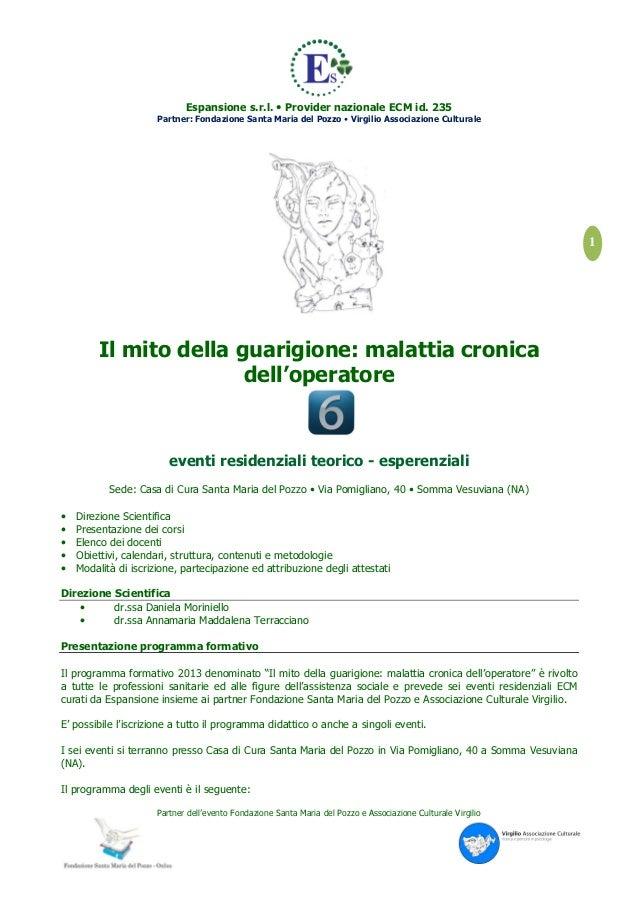 Espansione s.r.l. • Provider nazionale ECM id. 235                      Partner: Fondazione Santa Maria del Pozzo • Virgil...
