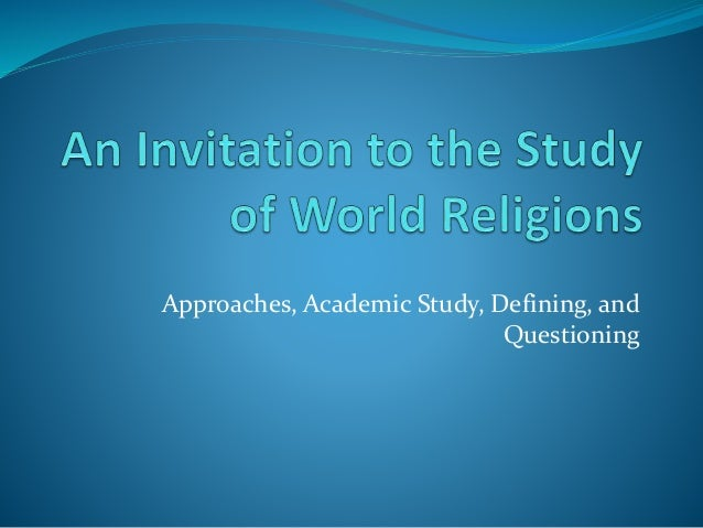 An Invitation to the Study of World Religions Chapter 1
