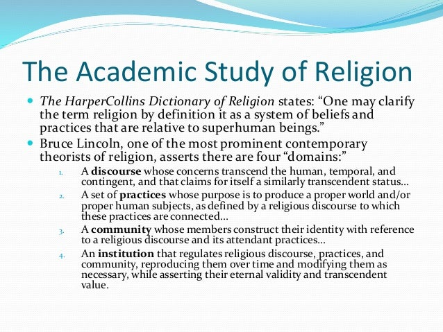 a study on religion and the Resources for the study of religion at harvard are vast we offer courses in the whole range of religious traditions from the ancient zoroastrian tradition to modern christian liberation movements, islamic and jewish philosophies, buddhist social movements, and hindu arts and culture.