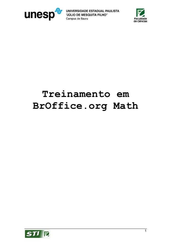 Treinamento em BrOffice.org Math                         1